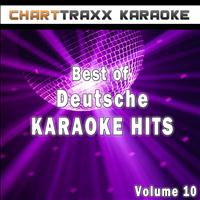 Charttraxx Karaoke - Best of Deutsche Karaoke Hits, Vol. 10