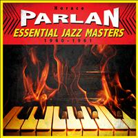Horace Parlan - Essential Jazz Masters 1960-1961