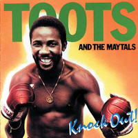 Toots & The Maytals - Knockout