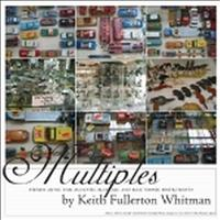 Keith Fullerton Whitman - Multiples