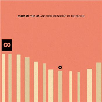 Stars of the Lid - And Their Refinement of the Decline (Explicit)