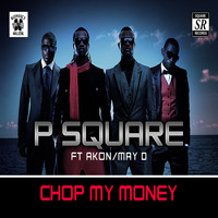 P-Square - Chop My Money