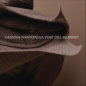 Gianna Nannini - La fine del mondo (Single vrs)