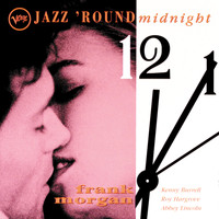 Frank Morgan - Jazz 'Round Midnight