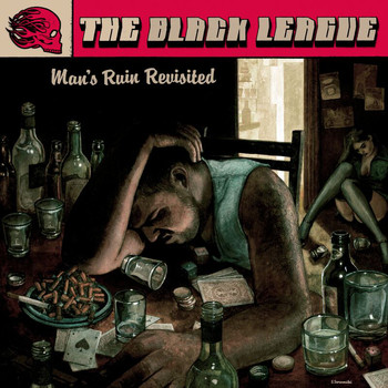 The Black League - Man`s Ruin Revisited
