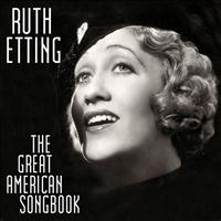 Ruth Etting - The Great American Song Book
