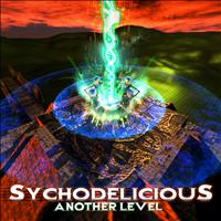 Sychodelicious - Another Level