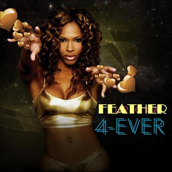 Feather - 4-Ever