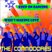 The Commodores - Keep On Dancing