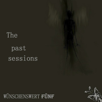 Blacksheet, Deon Nox & Laura Auer - The Past Sessions