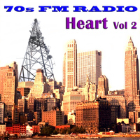 Heart - 70s FM Radio: Heart, Vol 2