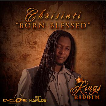 Chrisinti - Born Blessed - Single