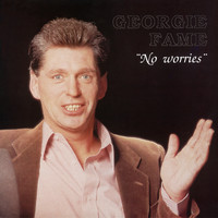 Georgie Fame - No Worries
