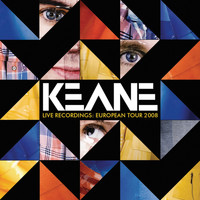 Keane - Live Recordings: European Tour 2008