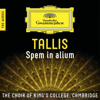 The Choir of King's College, Cambridge - Tallis: Spem in alium – The Works