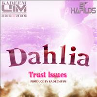 Dahlia - Trust Issues - Single