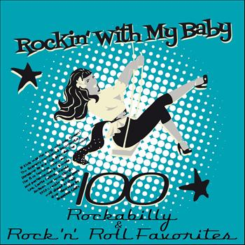 Various Artists - Rockin´ With My Baby (100 Rockabilly & Rock ´n´ Roll Favorites)