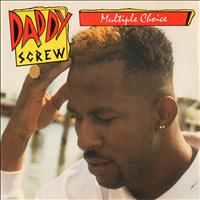 Daddy Screw - Multiple Choice