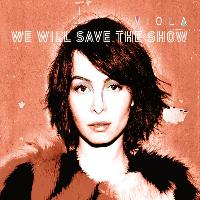 Viola - We Will Save the Show (Violante Placido A.k.a Viola)