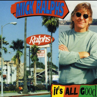 Mick Ralphs - It's All Good