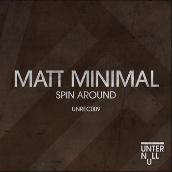 Matt Minimal - Spin Around