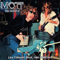 Mott The Hoople - Live Fillmore West, San Francisco