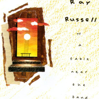 Ray Russell - A Table Near The Band