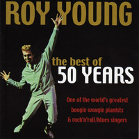 Roy Young - The Best Of 50 Years