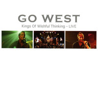 Go West - Kings Of Wishful Thinking - Live