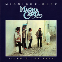 Magna Carta - Midnight Blue / Live And Let Live