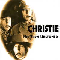 Christie - No Turn Unstoned