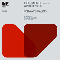 Josh Gabriel Presents Winter Kills - Forward Facing