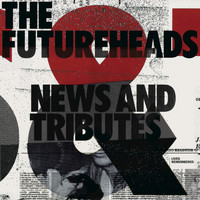 The Futureheads - Skip To The End (iTunes Exclusive)