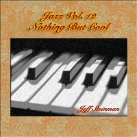 Jeff Steinman - Jazz Vol. 12: Nothing But Cool