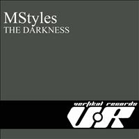 MStyles - The Darkness - Single