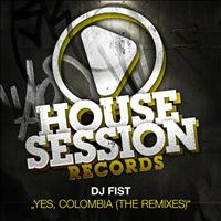 DJ Fist - Yes, Colombia (The Remixes)