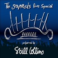 Still Collins - The Genesis Live Special