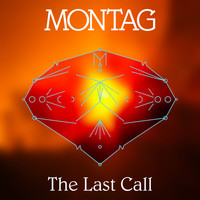Montag - The Last Call b/w 8 Soleils