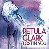 Petula Clark - Lost In You