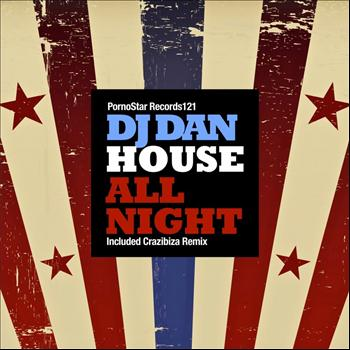 DJ Dan - House All Night