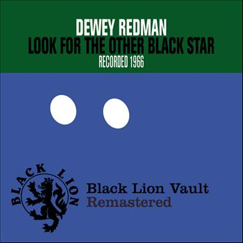 Dewey Redman - Look for the Other Black Star