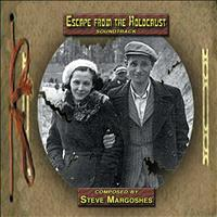 Steve Margoshes - Steve Margoshes: Escape From The Holocaust