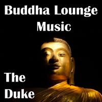 The Duke - Buddha Lounge Music