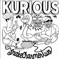 Kurious - Snake Charmer 2 - Single
