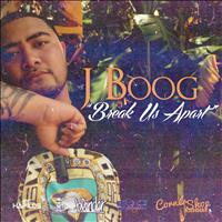 J Boog - Break Us Apart - Single