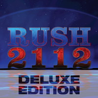 Rush - 2112 (Deluxe Edition)