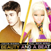 Justin Bieber - Beauty And A Beat (Remixes)