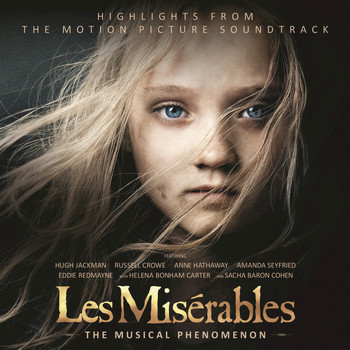 Various Artists - Les Misérables: Highlights From The Motion Picture Soundtrack