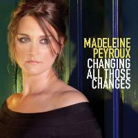 Madeleine Peyroux - Changing All Those Changes