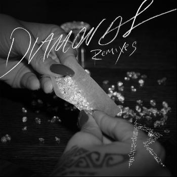Rihanna - Diamonds (Remixes)